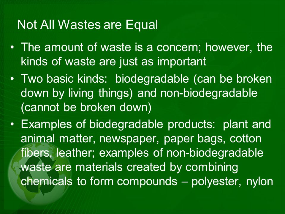 Not All Wastes are Equal