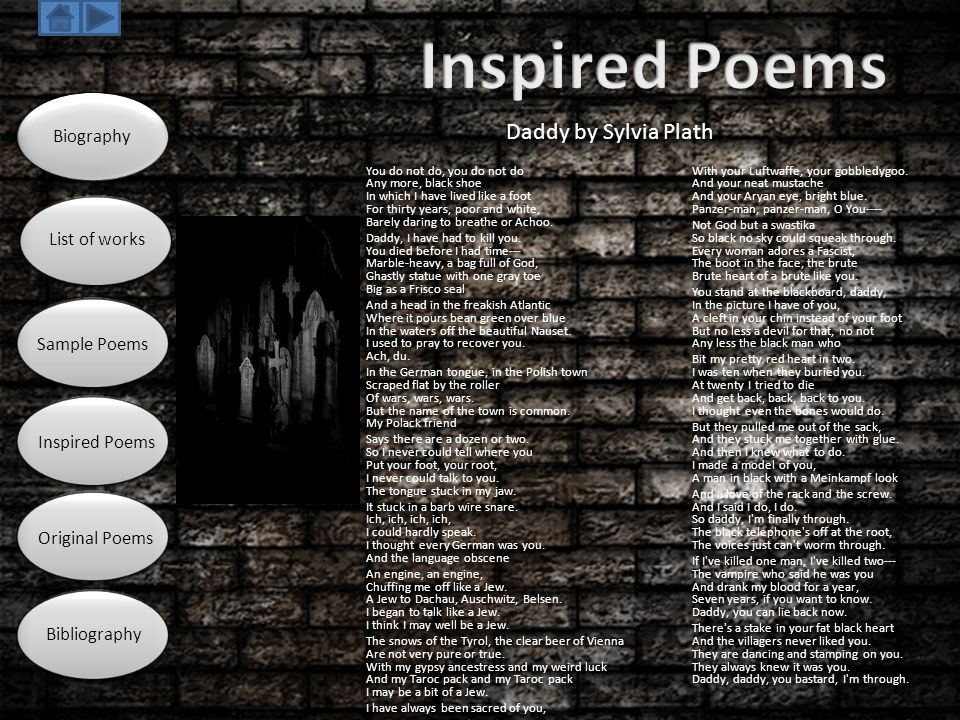 Inspired Poems Daddy by Sylvia Plath Biography List of works
