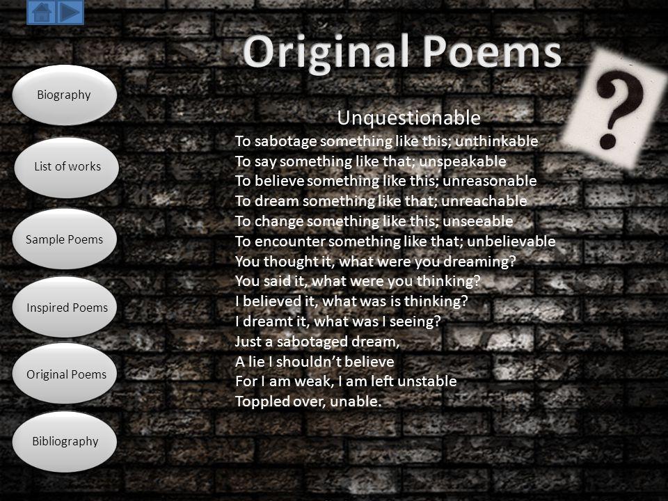 Original Poems Unquestionable