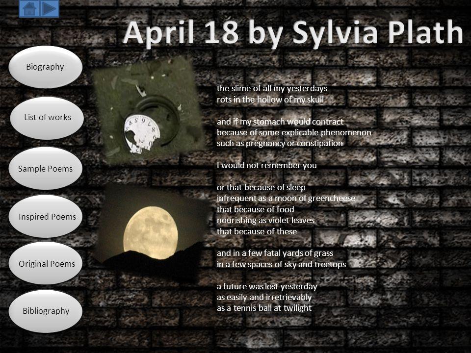 April 18 by Sylvia Plath Biography