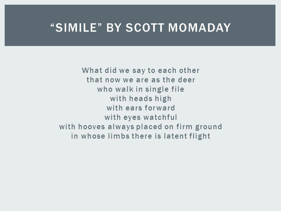 Simile by Scott Momaday