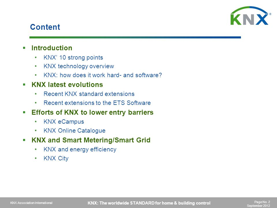 Content Introduction KNX latest evolutions