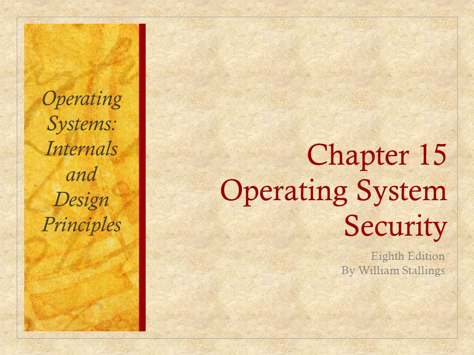 Chapter 15 Operating System Security