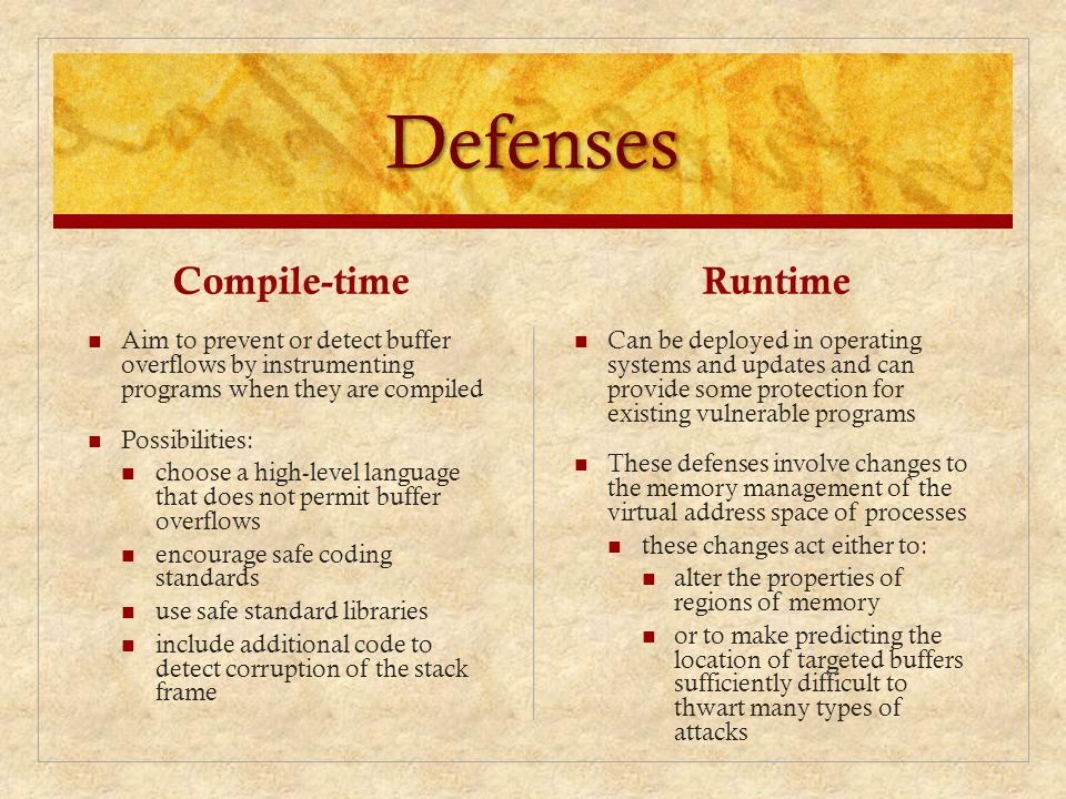 Defenses Compile-time Runtime