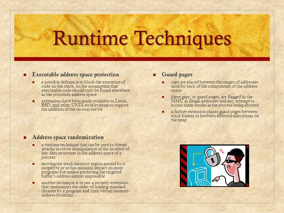 Runtime Techniques Executable address space protection Guard pages