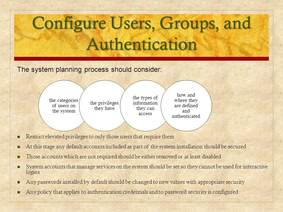 Configure Users, Groups, and Authentication