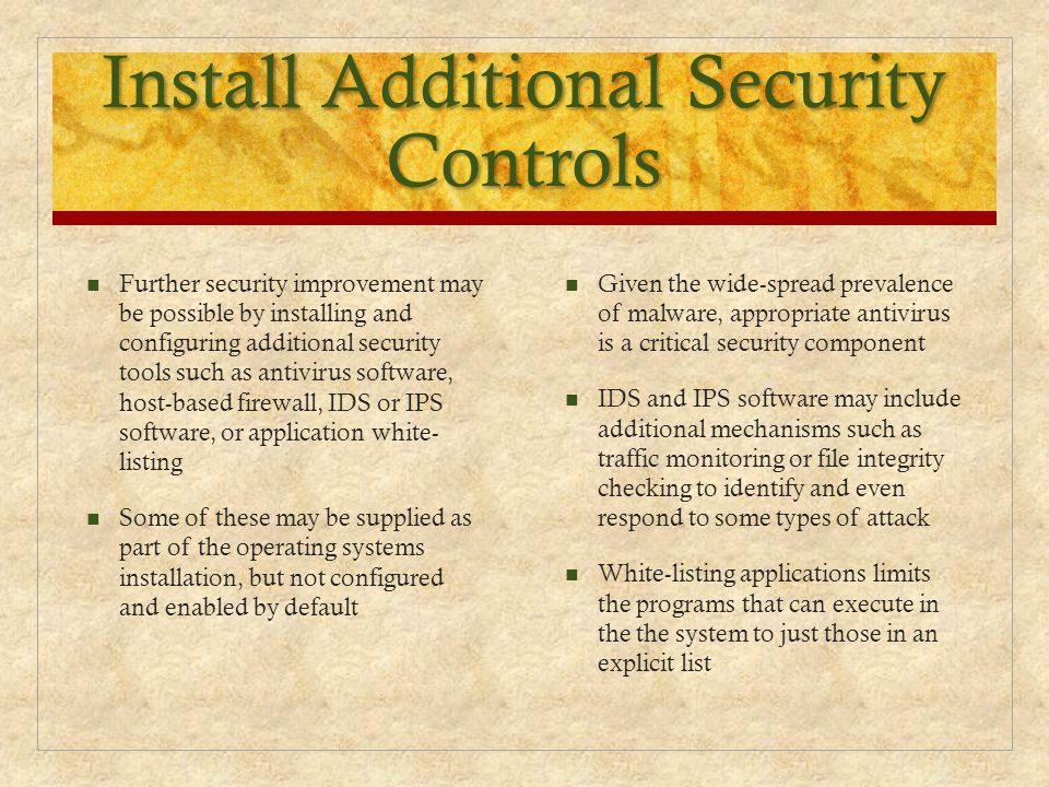 Install Additional Security Controls