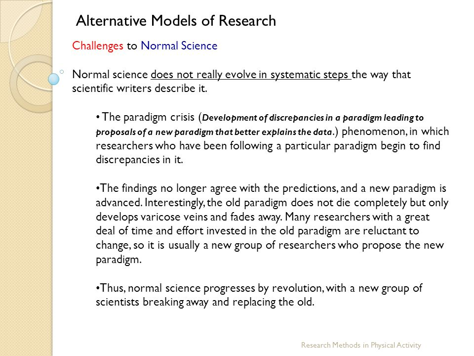 Alternative Models of Research