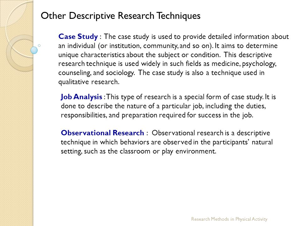 Other Descriptive Research Techniques