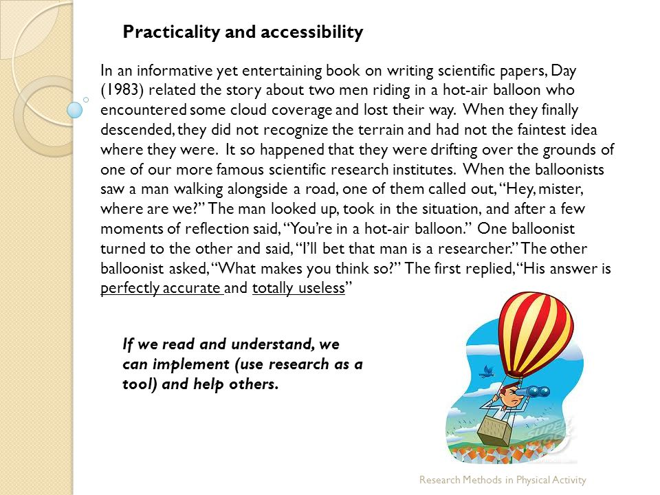Practicality and accessibility
