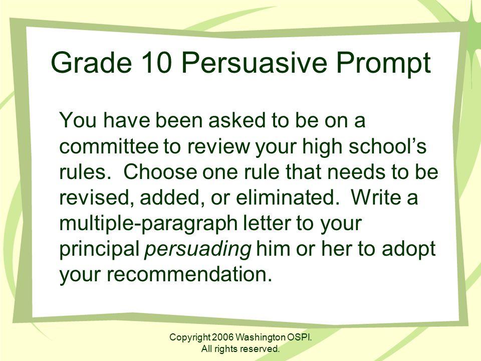 Grade 10 Persuasive Prompt