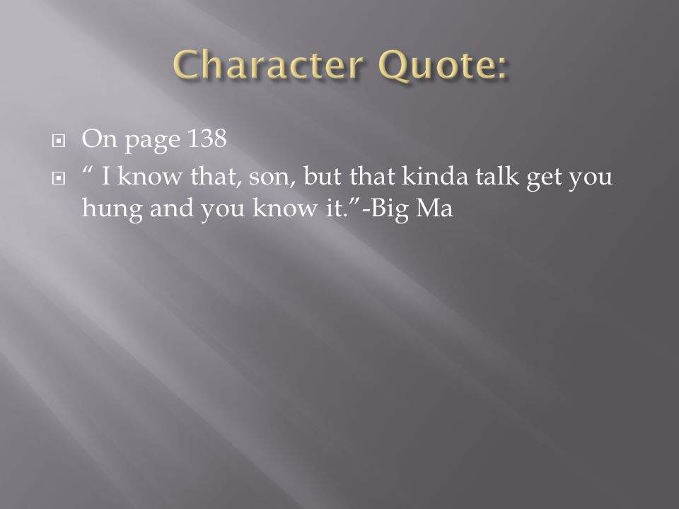 Character Quote: On page 138