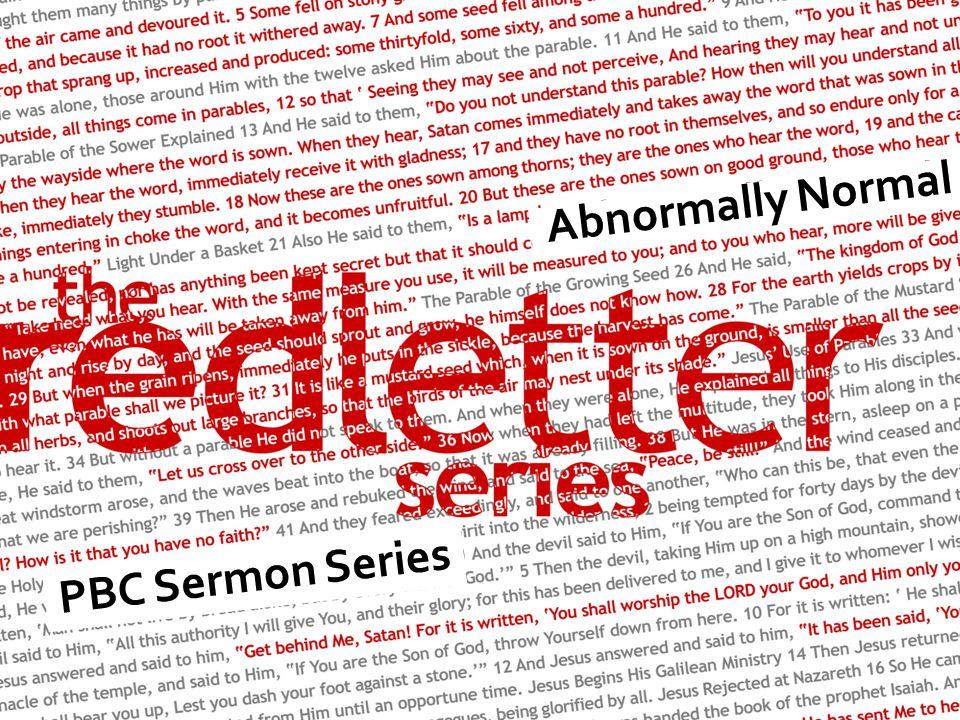 Abnormally Normal PBC Sermon Series