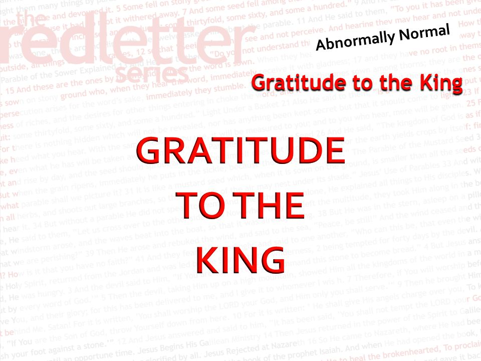 GRATITUDE TO THE KING
