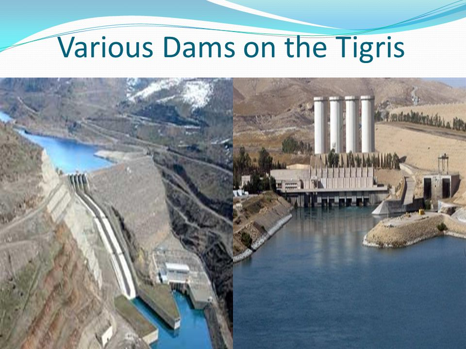 Various Dams on the Tigris