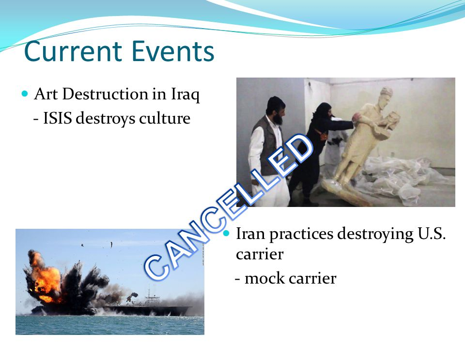 CANCELLED Current Events Art Destruction in Iraq