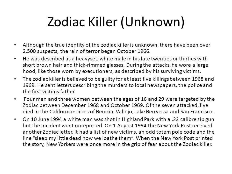 Zodiac Killer (Unknown)
