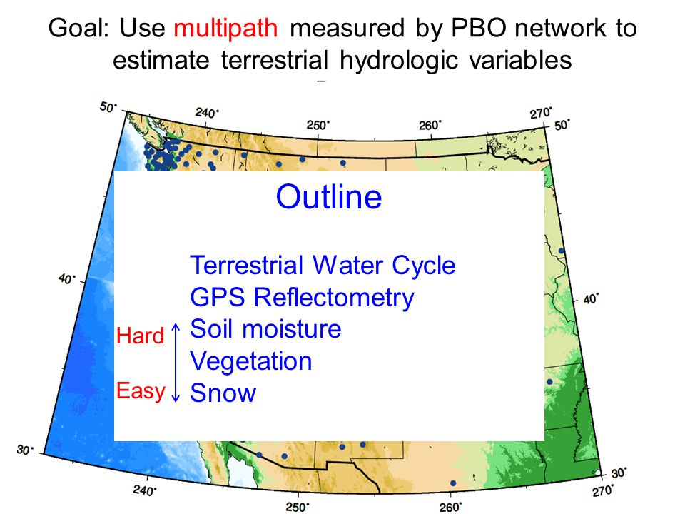 Goal: Use multipath measured by PBO network to estimate terrestrial hydrologic variables