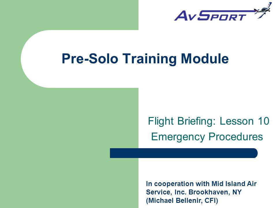 Pre-Solo Training Module