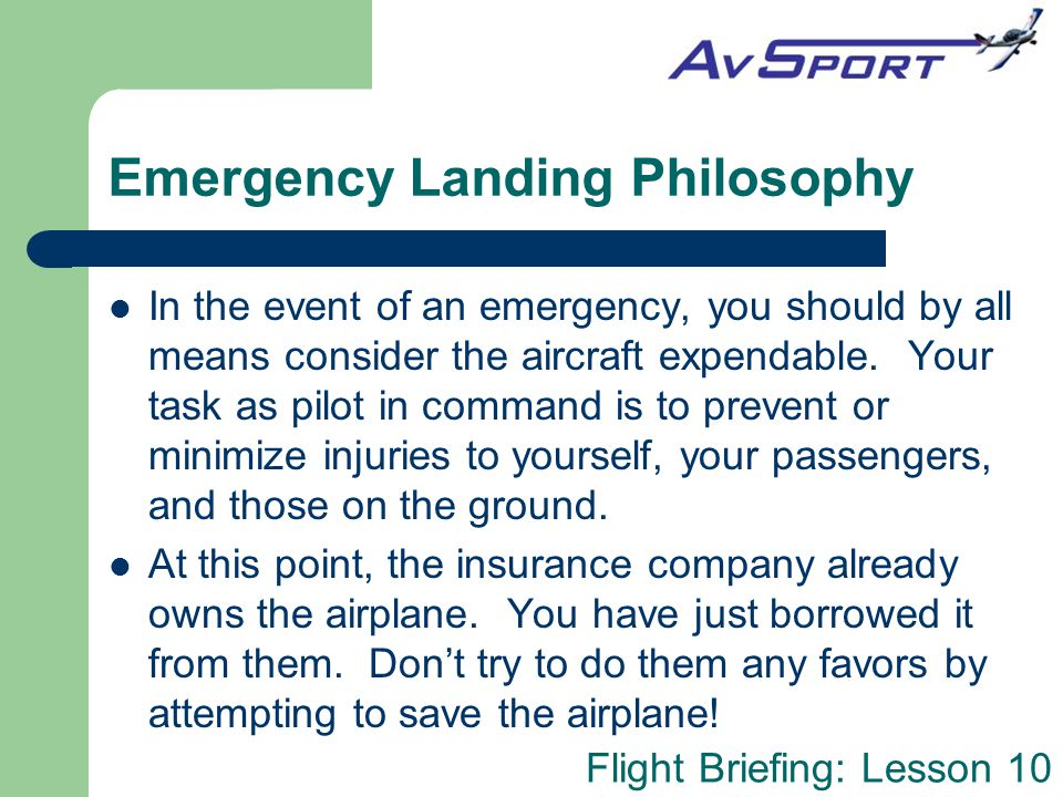 Emergency Landing Philosophy