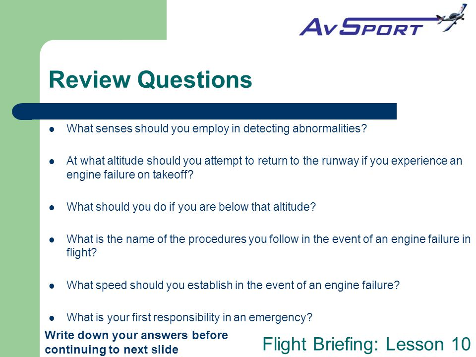 Review Questions What senses should you employ in detecting abnormalities