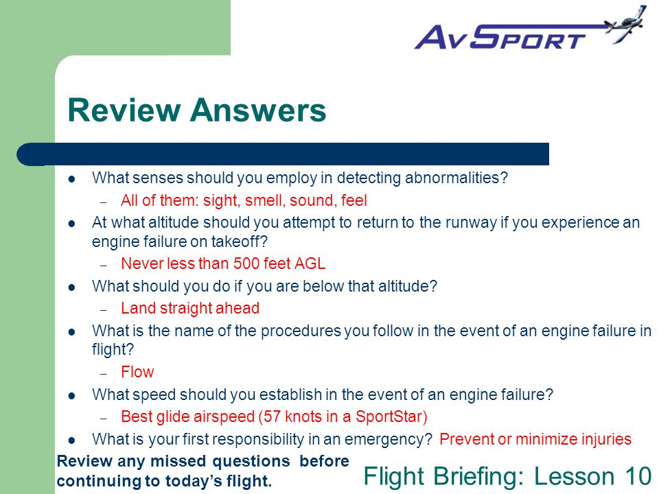 Review Answers What senses should you employ in detecting abnormalities All of them: sight, smell, sound, feel.