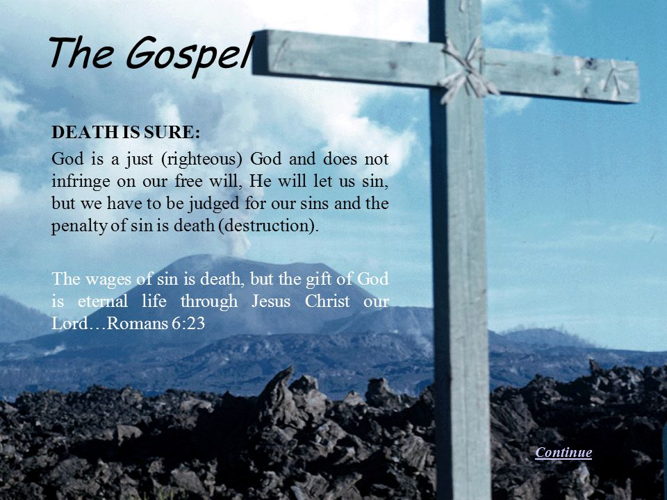 The Gospel DEATH IS SURE:
