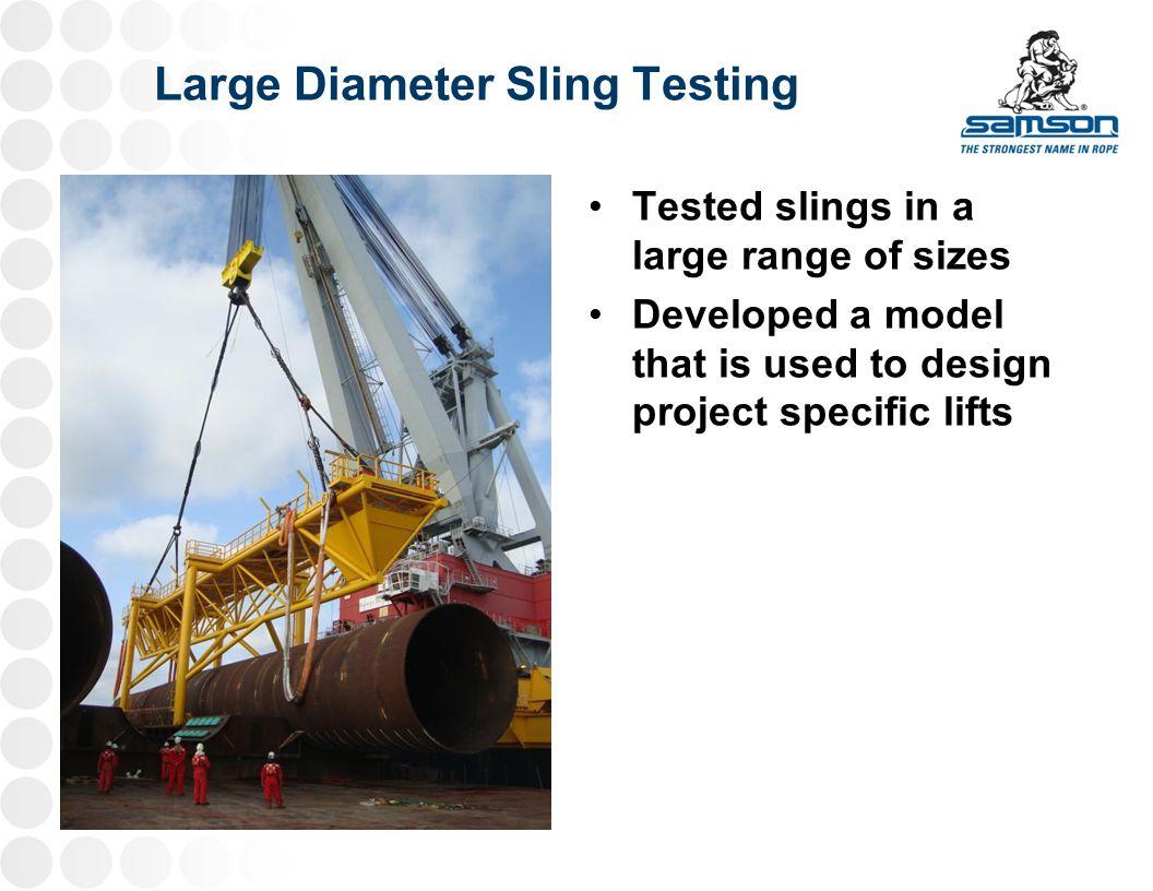 Large Diameter Sling Testing