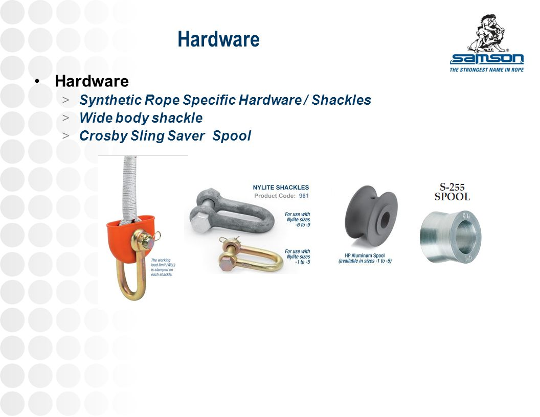 Hardware Hardware Synthetic Rope Specific Hardware / Shackles