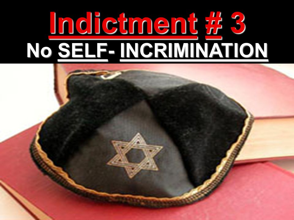 No SELF- INCRIMINATION