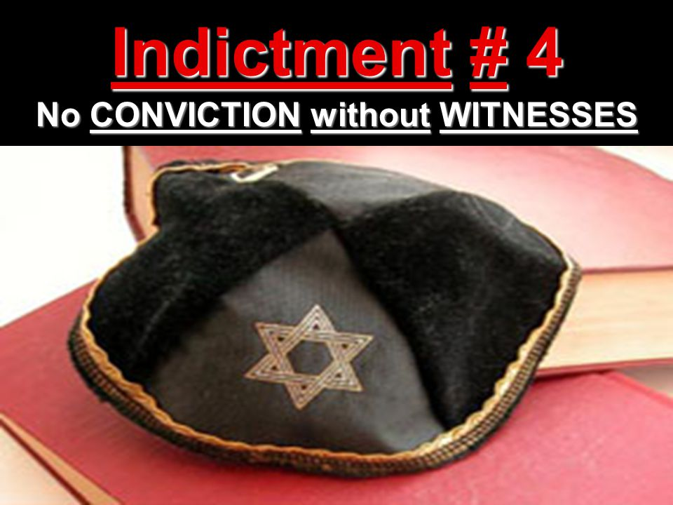No CONVICTION without WITNESSES