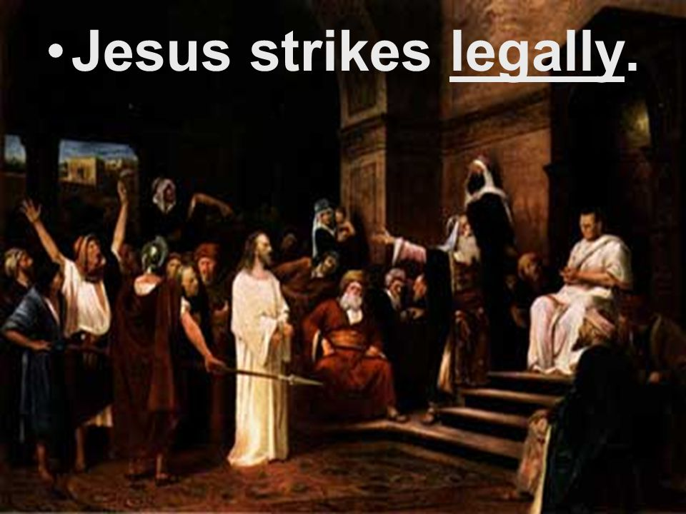 Jesus strikes legally.