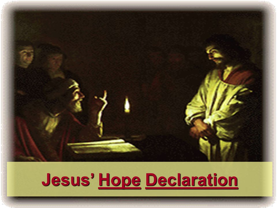 Jesus' Hope Declaration