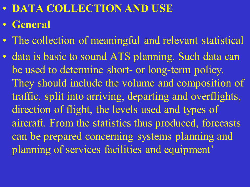 DATA COLLECTION AND USE