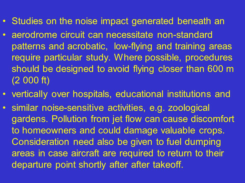 Studies on the noise impact generated beneath an
