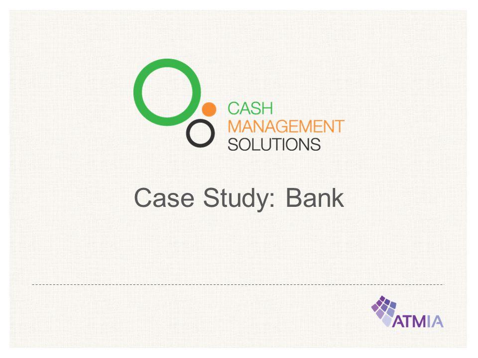 Case Study: Bank