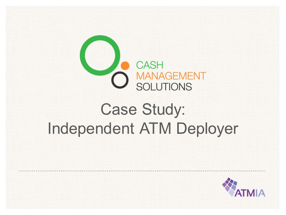 Independent ATM Deployer