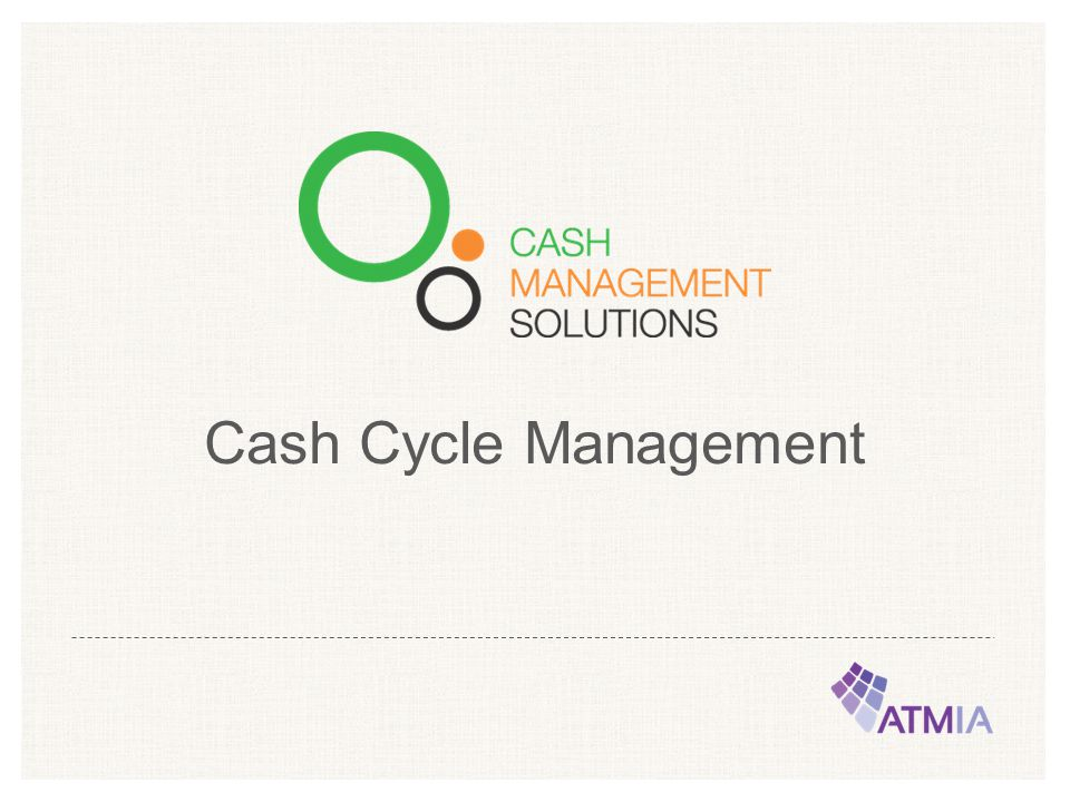 Cash Cycle Management