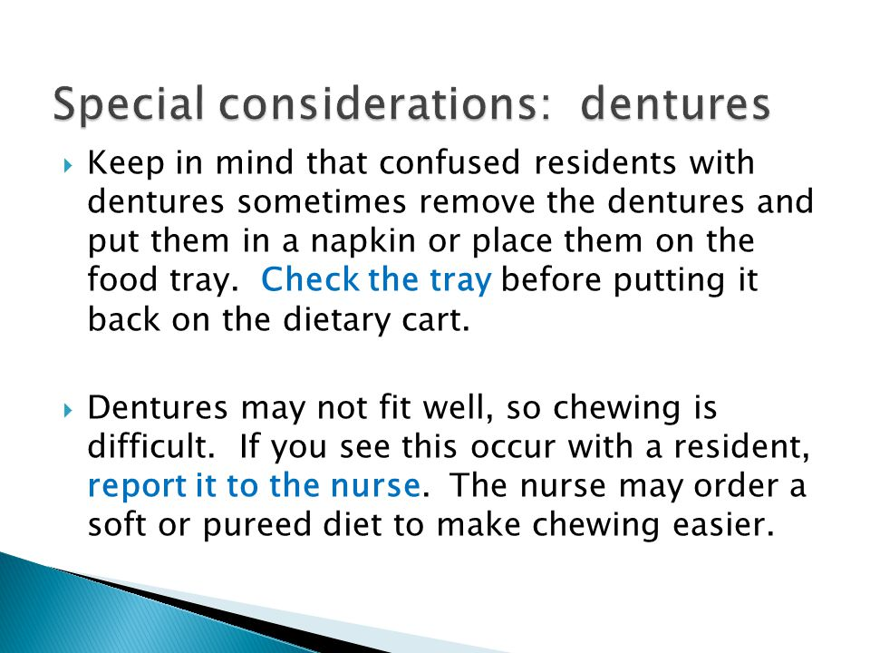 Special considerations: dentures