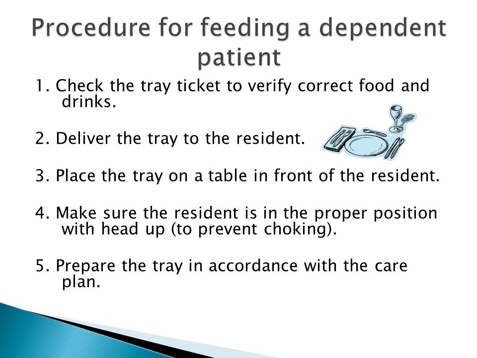 Procedure for feeding a dependent patient