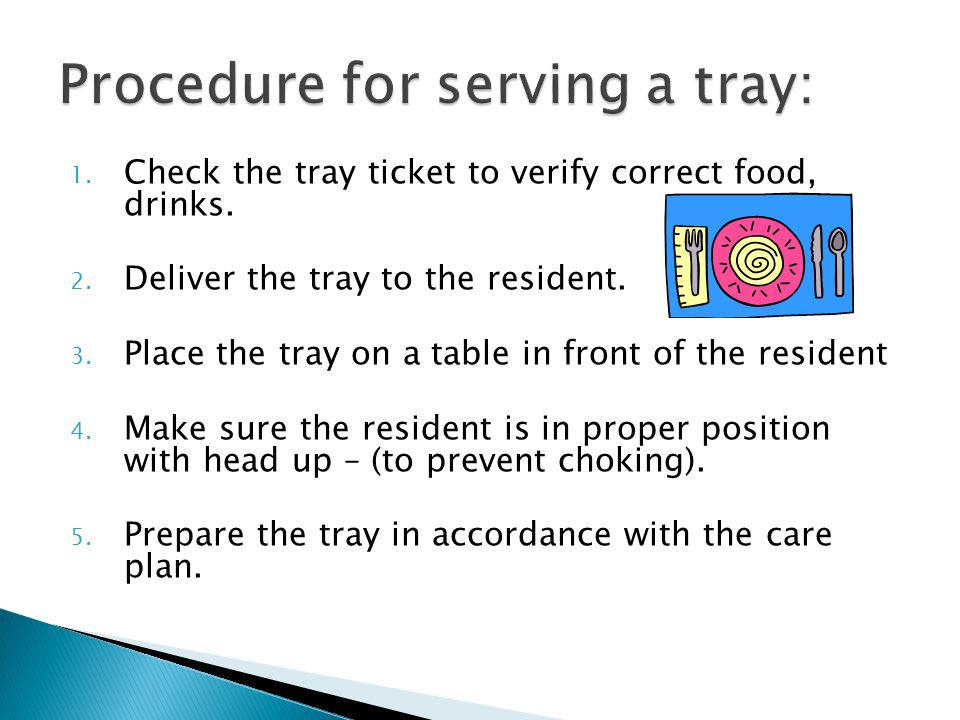 Procedure for serving a tray: