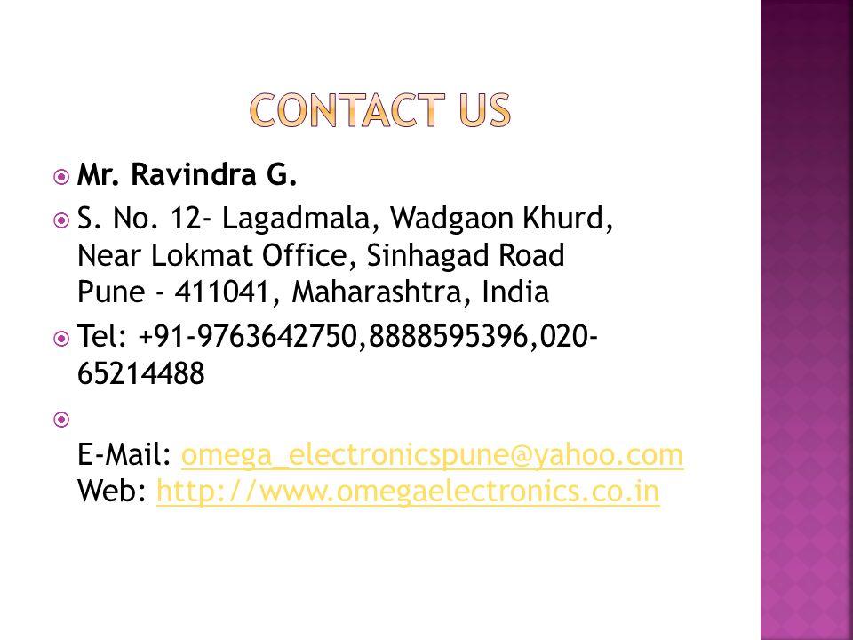 Contact us Mr. Ravindra G.