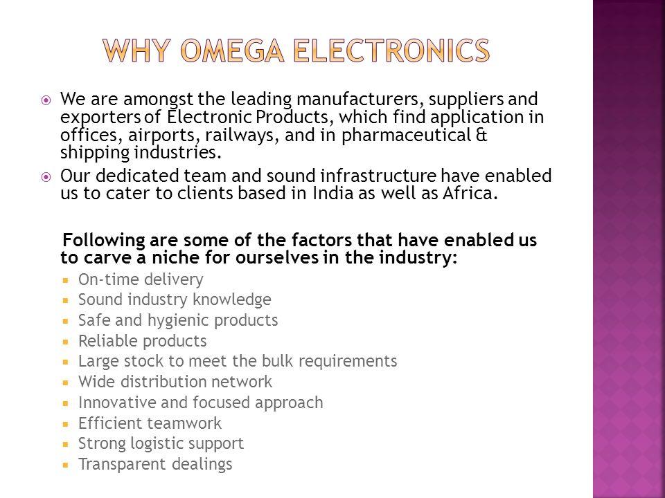 Why Omega Electronics