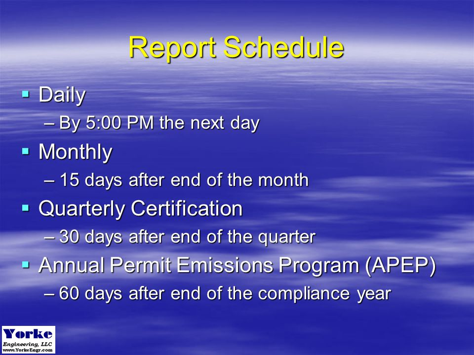 Report Schedule Daily Monthly Quarterly Certification