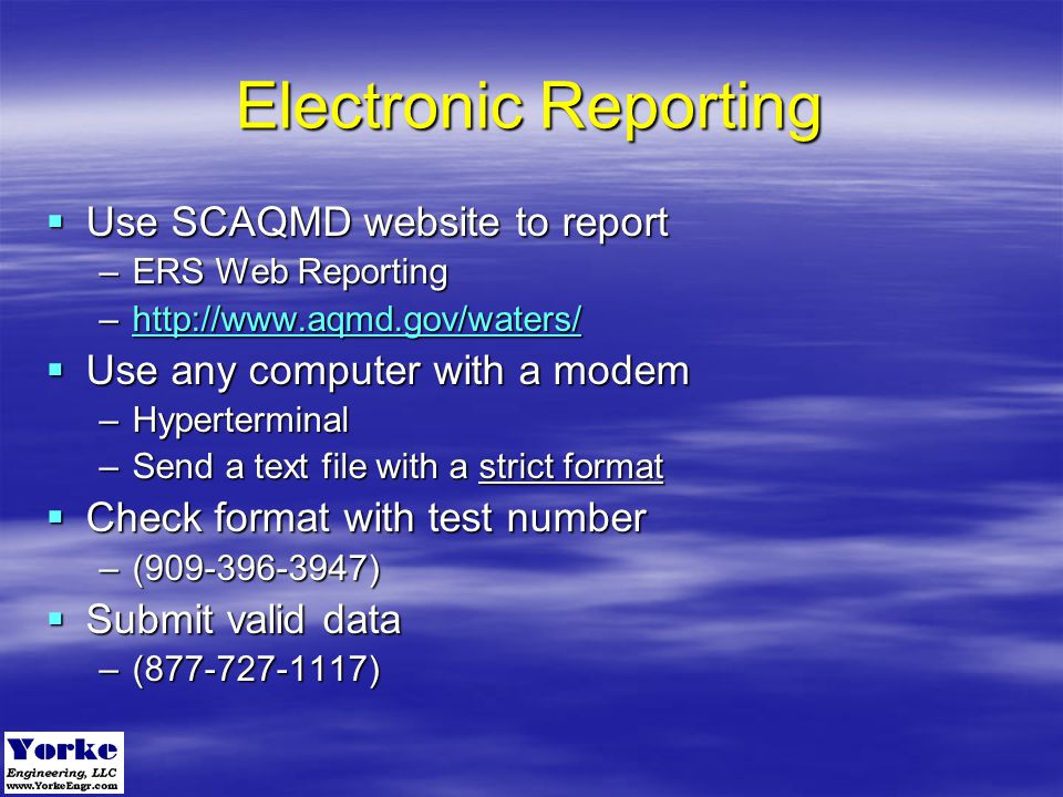Electronic Reporting Use SCAQMD website to report