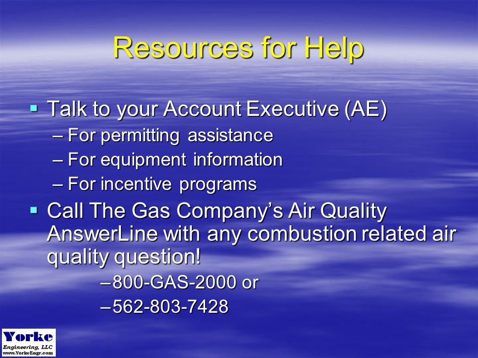 Resources for Help Talk to your Account Executive (AE)