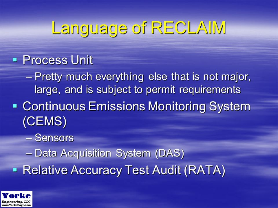 Language of RECLAIM Process Unit
