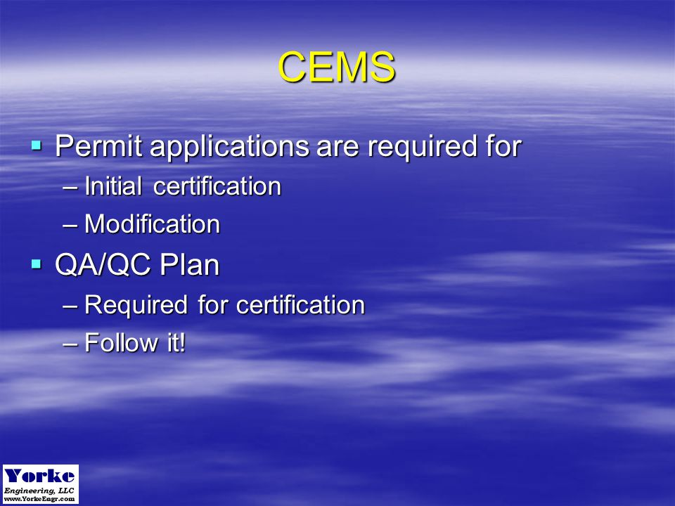 CEMS Permit applications are required for QA/QC Plan