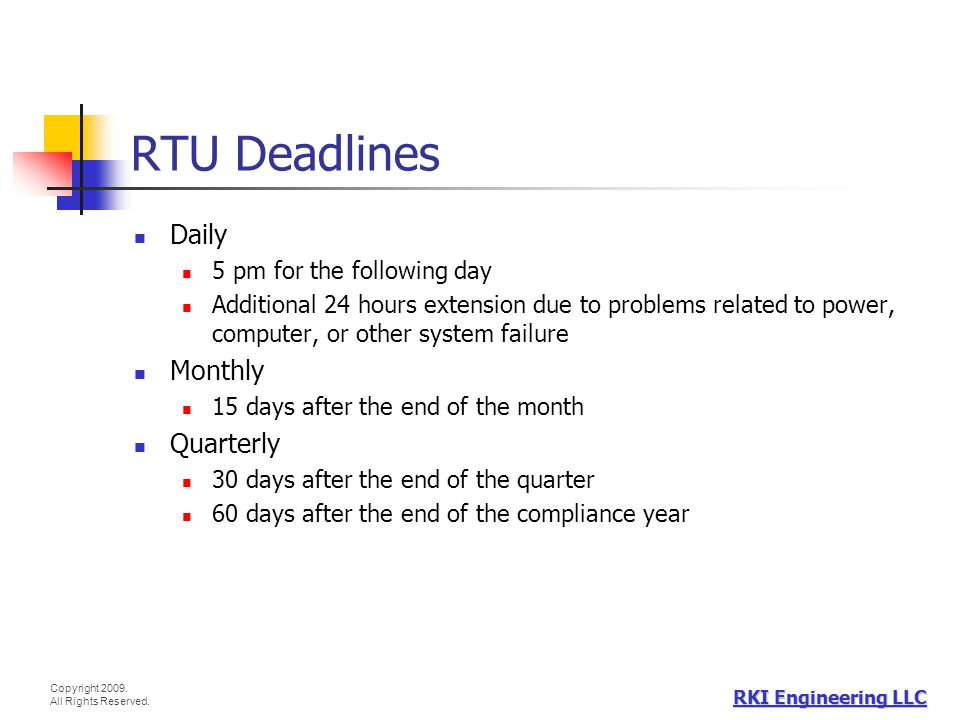 RTU Deadlines Daily Monthly Quarterly 5 pm for the following day