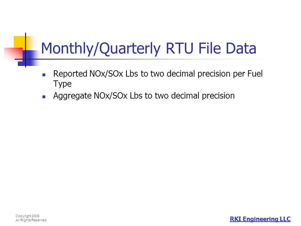 Monthly/Quarterly RTU File Data